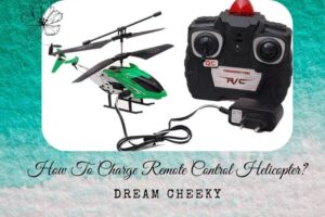How To Charge Remote Control Helicopter?