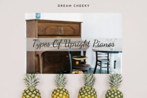 Types Of Upright Pianos